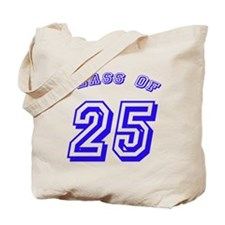 Class Of 25 Tote Bag