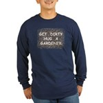 Hug a Gardener Long Sleeve Dark T-Shirt