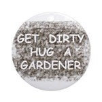 Hug a Gardener Ornament (Round)