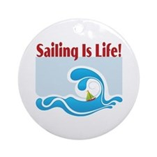 Sailing Is Life 2 Ornament (Round)
