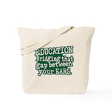 Green, Education Bridging The Gap Tote Bag