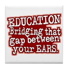 Maroon, Education Bridging The Gap Tile Coaster