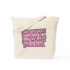 Pink, Education Bridging The Gap Tote Bag