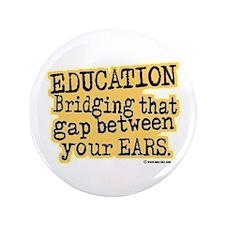 "Beige, Education Bridging The Gap 3.5"" Button (100"