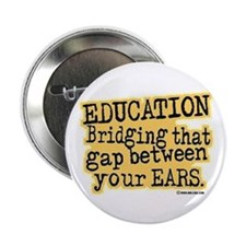 "Beige, Education Bridging The Gap 2.25"" Button"