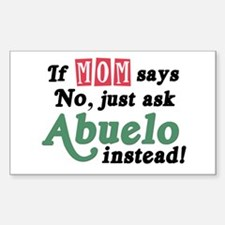 Just Ask Abuelo! Rectangle Decal