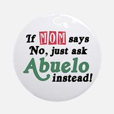 Just Ask Abuelo! Ornament (Round)