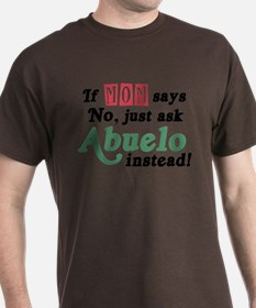 Just Ask Abuelo! T-Shirt