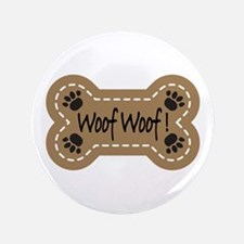 "Dog Bone Paw Print Woof 3.5"" Button"