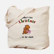 First christmas on the inside Tote Bag