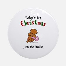 First christmas on the inside Ornament (Round)