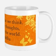 We are what we think... Mug
