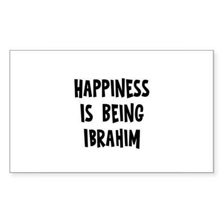 Happiness is being Ibrahim Rectangle Sticker