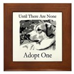 Until There Are None...Adopt Framed Tile