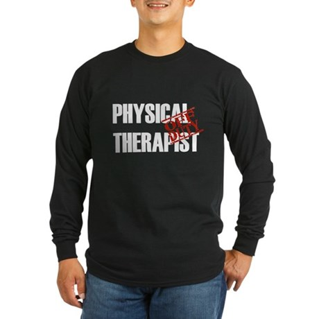Off Duty Physical Therapist Long Sleeve Dark T-Shi