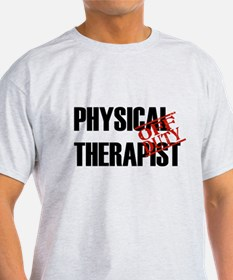 Off Duty Physical Therapist T-Shirt