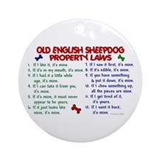 Old English Sheepdog Property Laws 2 Ornament (Rou
