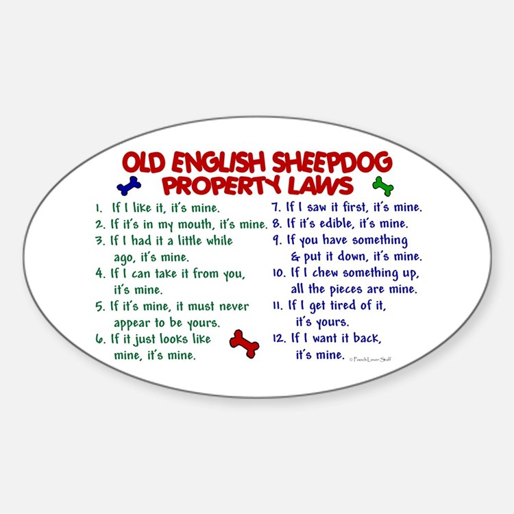 Old English Sheepdog Property Laws 2 Decal