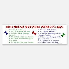 Old English Sheepdog Property Laws 2 Bumper Bumper Sticker