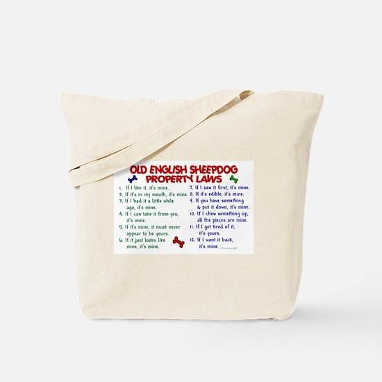 Old English Sheepdog Property Laws 2 Tote Bag