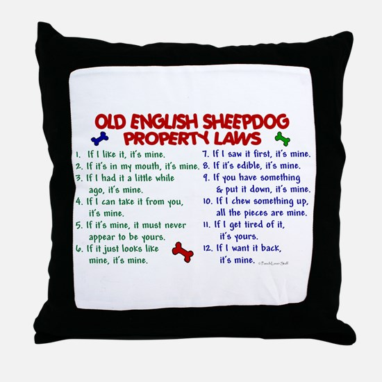 Old English Sheepdog Property Laws 2 Throw Pillow