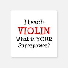 "teach violin Square Sticker 3"" x 3"""