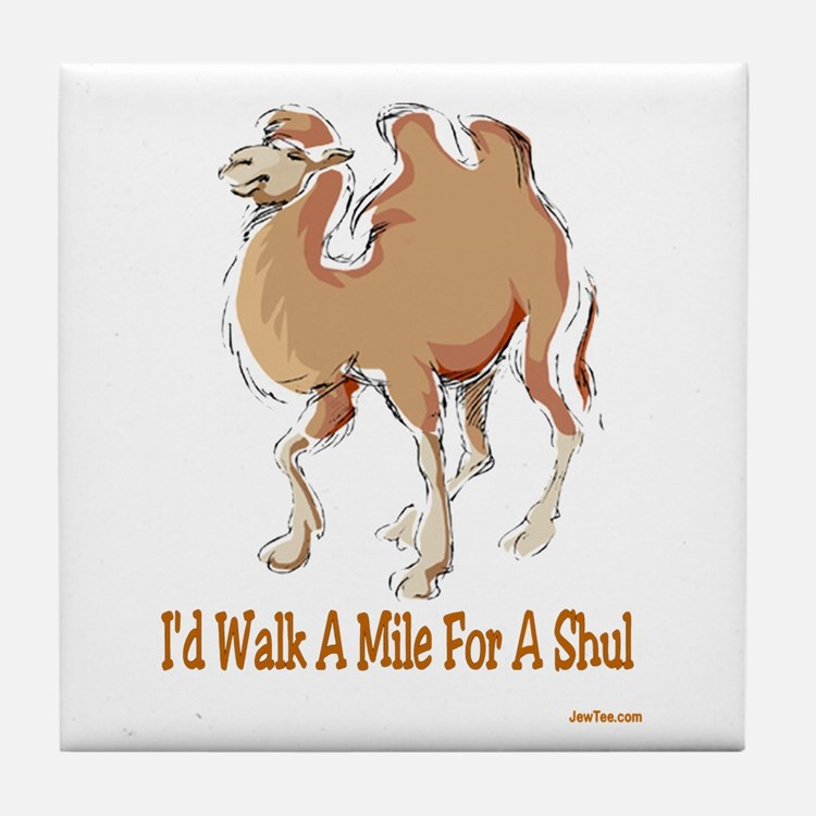WALK A MILE FOR A SHUL Tile Coaster