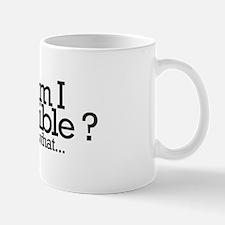 am I invisible? Mug