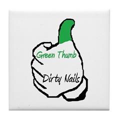 Green Thumb Dirty Nails Tile Coaster