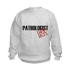 Off Duty Pathologist Sweatshirt