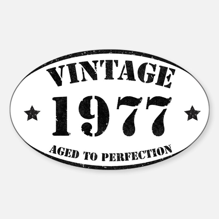 Vintage Aged to Perfection 1977 Decal