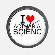 I Love Actuarial Science Wall Clock