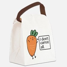 I Don't Carrot All Canvas Lunch Bag
