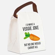 I'd Make A Veggie Joke Canvas Lunch Bag