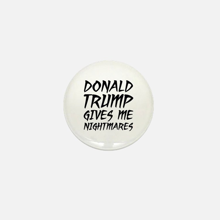 Donald Trump Nightmares Mini Button