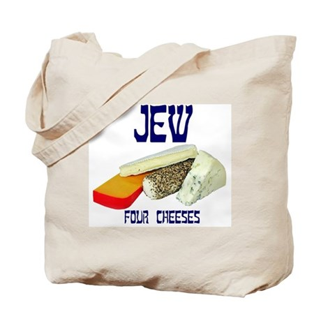 jew four cheeses Tote Bag