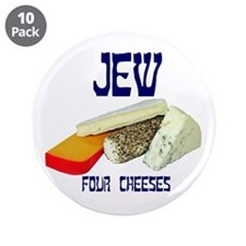 "jew four cheeses 3.5"" Button (10 pack)"