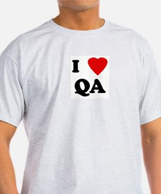 I Love QA T-Shirt