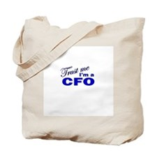 Trust Me I'm a CFO Tote Bag