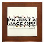 I'm A Jack Off Framed Tile
