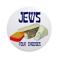 jews four cheeses Ornament (Round)
