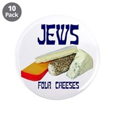 "jews four cheeses 3.5"" Button (10 pack)"