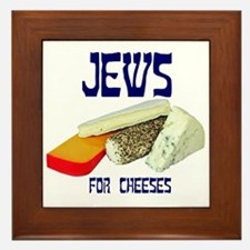 jews for cheeses Framed Tile