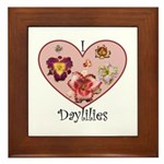 I Love Daylilies Framed Tile