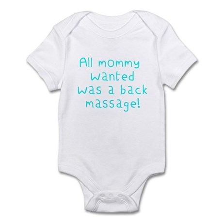 'All mommy wanted was a back massage!' very cute!