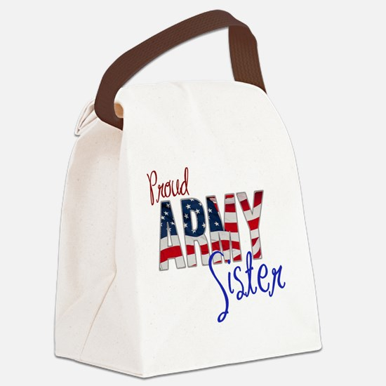 Proud Patriotic Army Sister Canvas Lunch Bag