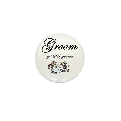 25th Wedding Anniversary Groom Gifts Mini Button