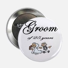 """25th Wedding Anniversary Groom Gifts 2.25"""" Button"""