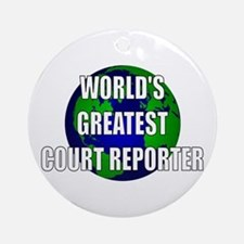 World's Greatest Court Report Ornament (Round)