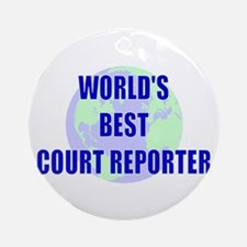 World's Best Court Reporter Ornament (Round)